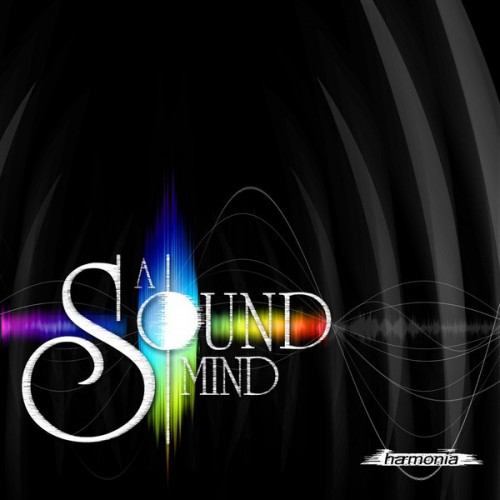 A Sound Mind – Harmonia